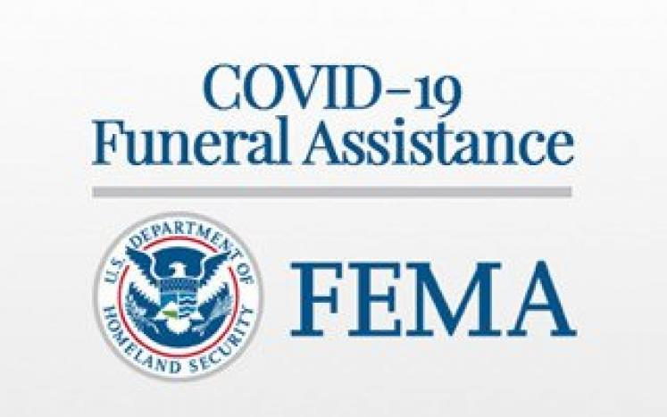 FEMA COVID-19 Funeral Assistance Program for any COVID-19 related date occurring after January 20, 2020